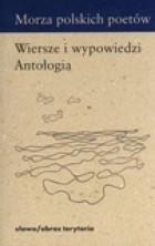 logo Morza polskich poetów. Wiersze i wypowiedzi. Antologia