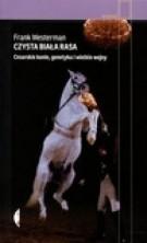 logo Czysta biała rasa. Cesarskie konie, genetyka i wielkie wojny