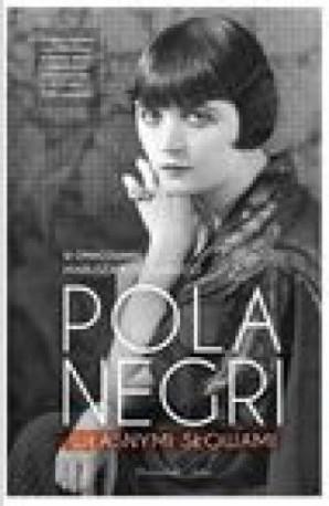 zdjęcie Pola Negri. Własnymi słowami + DVD