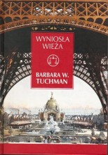 logo Wyniosła wieża. Świat przed Pierwszą Wojną 1890-1914