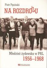 logo Na rozdrożu. Młodzież żydowska w PRL 1956-1968