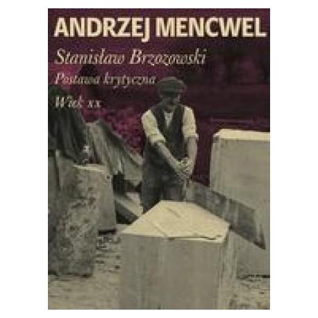 zdjęcie Stanisław Brzozwski. Postawa krytyczna. Wiek XX