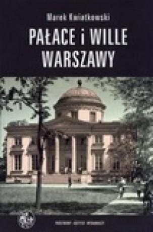zdjęcie Pałace i wille Warszawy. Panorama historyczna