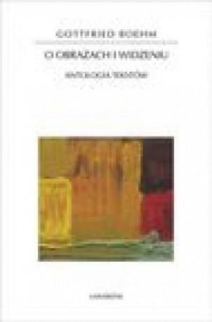 zdjęcie O obrazach i widzeniu. Antologia tekstów