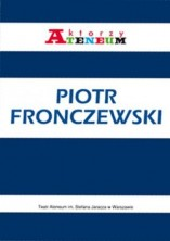 logo Piotr Fronczewski. Aktorzy Ateneum, zeszyt 2
