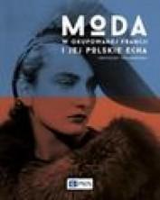 logo Moda w okupowanej Francji i jej polskie echa