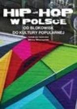 logo Hip-Hop w Polsce od blokowisk do kultury popularnej