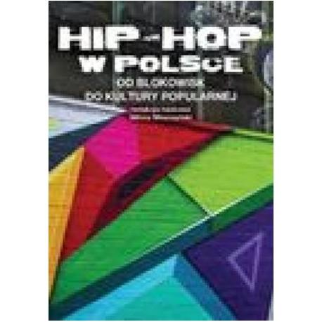 zdjęcie Hip-Hop w Polsce od blokowisk do kultury popularnej