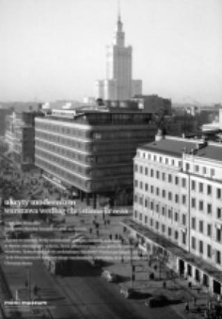 zdjęcie Ukryty modernizm. Warszawa według Christiana Kereza