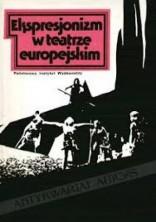 logo Ekspresjonizm w teatrze europejskim