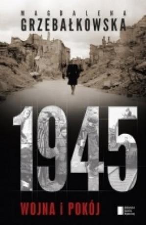 zdjęcie 1945. Wojna i pokój