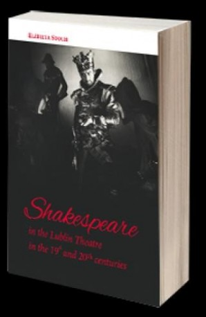 zdjęcie Shakespeare in the Lublin Theatre in the 19th and 20th centuries