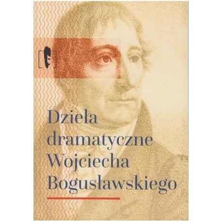 zdjęcie Dzieła dramatyczne Wojciecha Bogusławskiego