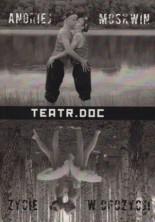Antologia współczesnego dramatu rosyjskiego. Tom III:Teatr.DOC, życie w opozycji