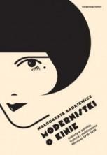 logo Modernistki o kinie. Kobiety w polskiej krytyce i publicystyce filmowej 1918-1939