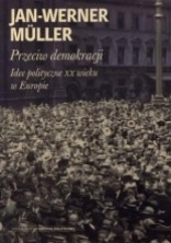logo Przeciw demokracji. Idee polityczne XX wieku w Europie