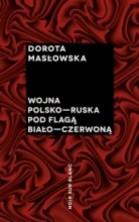 logo Wojna polsko-ruska pod flagą biało-czerwoną