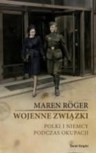 logo Wojenne związki. Polki i Niemcy podczas okupacji