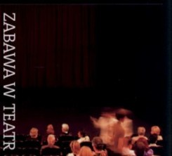 logo Zabawa w teatr / Playing With Theatre