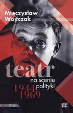 logo Teatr na scenie polityki 1944-1969