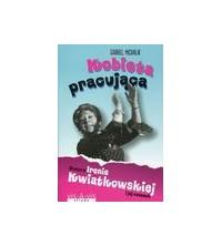 logo Kobieta pracująca. Rzecz o Irenie Kwiatkowskiej i jej czasach