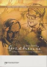 Grzebanie według Stanisława Ignacego Witkiewicza