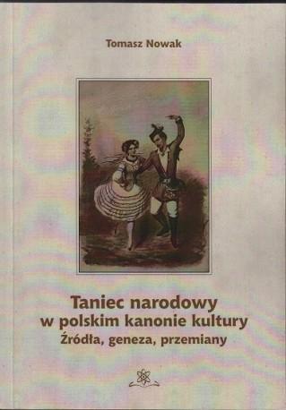 zdjęcie Taniec narodowy w polskim kanonie kultury. Źródła, geneza, przemiany