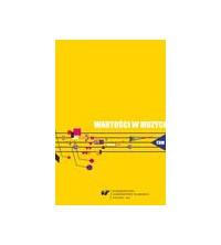 Wartości w muzyce, tom 6. Muzyka wspólczesna - teatr - media