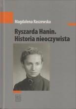 Ryszarda Hanin. Historia nieoczywista