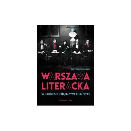 zdjęcie Warszawa literacka w okresie międzywojennym
