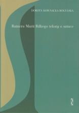 logo Rainera Marii Rilkego teksty o sztuce