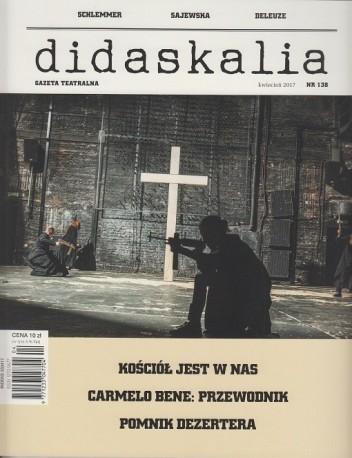 zdjęcie Didaskalia nr 138 (kwiecień 2017)