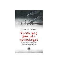logo Niech się pan nie wyteatrza! Auschwitz w twórczości Mariana Pankowskiego