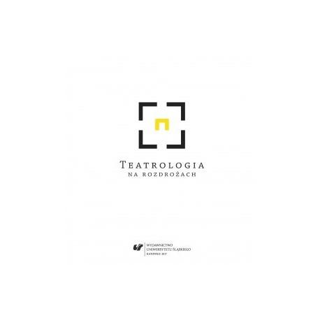 zdjęcie Teatrologia na rozdrożach
