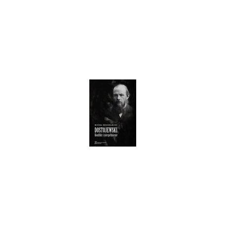zdjęcie Dostojewski: konflikt i niespełnienie