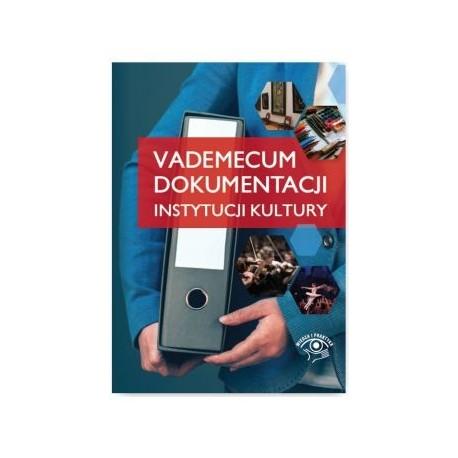 zdjęcie Vademecum dokumentacji instytucji kultury