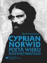 logo Cyprian Norwid. Poeta wieku dziewiętnastego