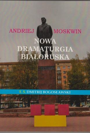 zdjęcie Nowa dramaturgia białoruska T.5