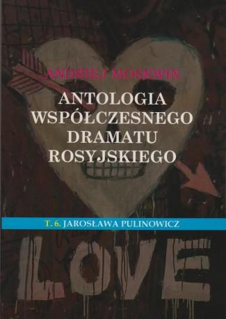 zdjęcie Antologia współczesnego dramatu rosyjskiego T.6