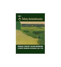 logo Teksty doświadczenia. Problemy literatury i kultury modernizmu w Europie Środkowo-Wschodniej (1867-1918)