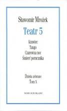logo Teatr 5. Dzieła zebrane T. 10