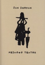 Jan Dorman - pedagog teatru