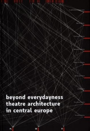 zdjęcie Beyond Everydayness. Theatre Architecture in Central Europe