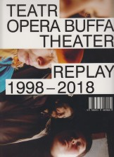 Teatr Opera Buffa Theater. Replay 1998-2018